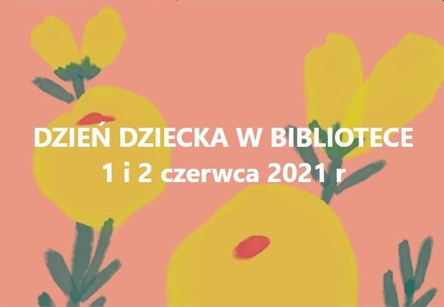 """DZIEŃ DZIECKA W BIBLIOTECE w dniach 1 i 2 czerwca 2021r. Drodzy dorośli: rodzice i dziadkowie zapraszamy Was wraz dziećmi lub wnukami do biblioteki! W programie: - głośne czytanie bajek - pamiątkowe zdjęcia - tangramy, puzzle - gry planszowe oraz zajęcia plastyczne Jeśli pogoda nam dopisze to będziemy poznawać """"świat z bliska"""" korzystając z kompasu, lupy czy lornety, które otrzymaliśmy wraz z innymi pomocami w ramach projektu Para-buch. Książka w ruch. Dodatkowo książki i wyprawki czytelnicze dla Wszystkich, którzy zapiszą się do biblioteki oraz inne niespodzianki! Zapraszamy!"""