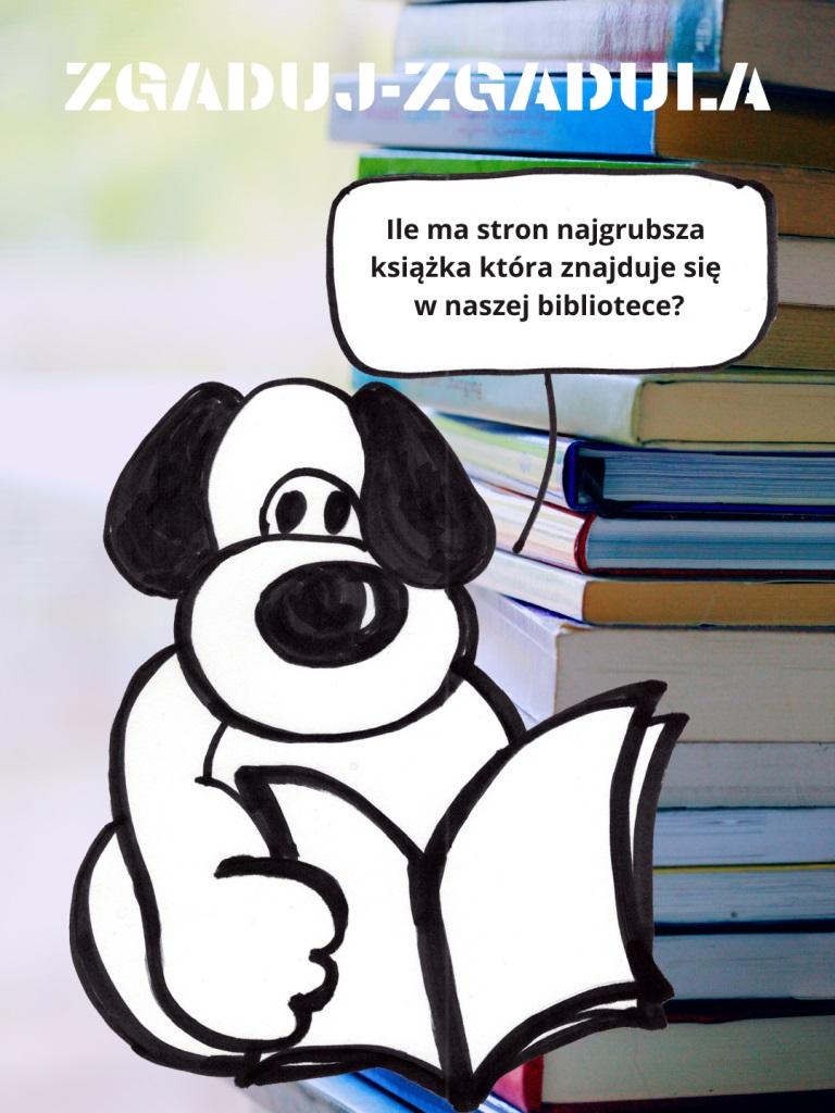 ZGADUJ-ZGADULA!  Ile ma stron najgrubsza książka która znajduje się w naszej bibliotece?  Na osobę, która pierwsza udzieli prawidłowej odpowiedzi, czeka bon na ufundowany przez Państwa Agnieszkę i Jacka Budzyńskich prowadzących Delikatesy Sezam w Wólce Nieliskiej.  Odpowiedzi można umieszczać w komentarzu pod zdjęciem lub wysłać na adres biblioteka@nielisz.pl lub podać liczbę podczas odwiedzin w bibliotece w terminie do 16.05.2021 do godz. 20:00.  PS. można podać maksymalnie trzy propozycje🙂